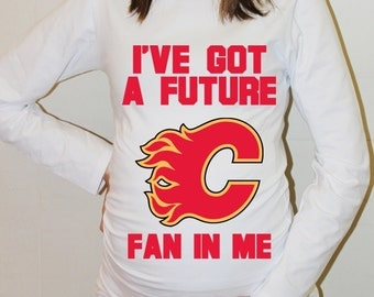 Calgary Flames Baby Calgary Flames Shirts Long Sleeve Woman Maternity Shirt Funny Pregnancy Pregnancy Shirt