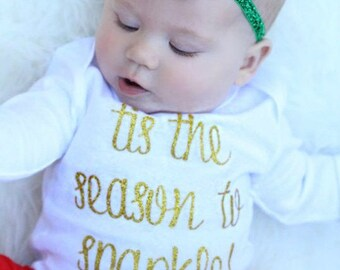 Tis The Season To Sparkle - Baby Bodysuit - Kid Shirt - Christmas Holiday Glitter
