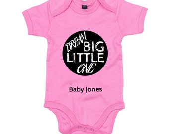 Personalised Baby Grow, Dream Big Little One. Novelty New Born, Christening Gift