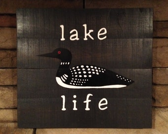 Lake Life Cabin Sign - Loon Sign - Common Loon - Cabin Sign