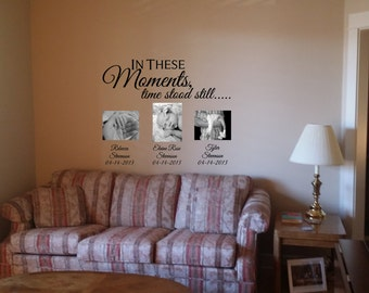 In These Moments Time Stood Still Wall Decal, Custom Wall Decal, Family Decal, Family Wall Art