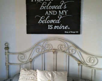 Gift, I am My Beloved's, wood sign, hand painted wood sign, master bedroom decor, romantic rustic sign, rustic signs