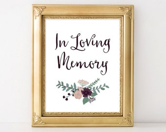 PRINTABLE In Loving Memory Sign, Wedding Remembrance Sign, Wedding Memorial Table Sign,  INSTANT DOWNLOAD