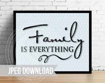 "High Resolution JPEG ""Family is Everything"" on blue diamond background - Personal Use Only"