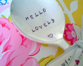 Hello Lovely Hand Stamped Vintage Spoon, Gift for Friend, Engraved Spoon