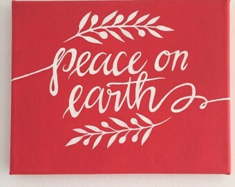 Peace on Earth - Red and White Quote Canvas 8x10 in.