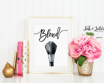 Makeup Art - Bathroom Wall Decor - Vanity Decor - Makeup Printable - Makeup Lover - Blend Print - Instant Download - Digital Print - 8x10