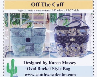 Off The Cuff Bucket Bag Pattern by Southwest Denim Designs & More K-113