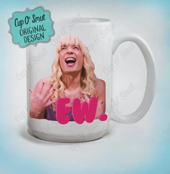 Original Jimmy Fallon Ew Mug, Funny Mugs, snl, Ew, Jimmy Fallon, Sara, Gifts for her, Birthday Gifts, Cute Mug, Valentine