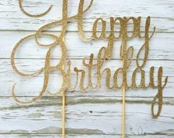 Gold glitter Happy Birthday cake topper, first birthday, cupcake topper, cake smash, candle alternative, birthday cake