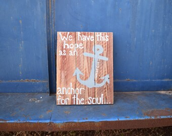 We Have This Hope an an Anchor for the Soul Pallet Sign; Christian Wood Sign; Hebrews 6:19; Bible Verse Decor