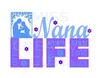 Nana Life   kisses love sweetness  SVG Cut file  Cricut explore filescrapbook vinyl decal wood sign cricut cameo Commercial use