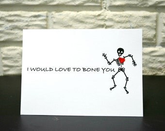 Funny Love Card- I would love to bone you, Valentine's day card, Anniversary card, Birthday card, Adult card
