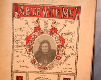 1901 Abide With Me Written by H. Gladstone Hill//Sung by Kapena Hera Tarena//Vintage Sheet Music