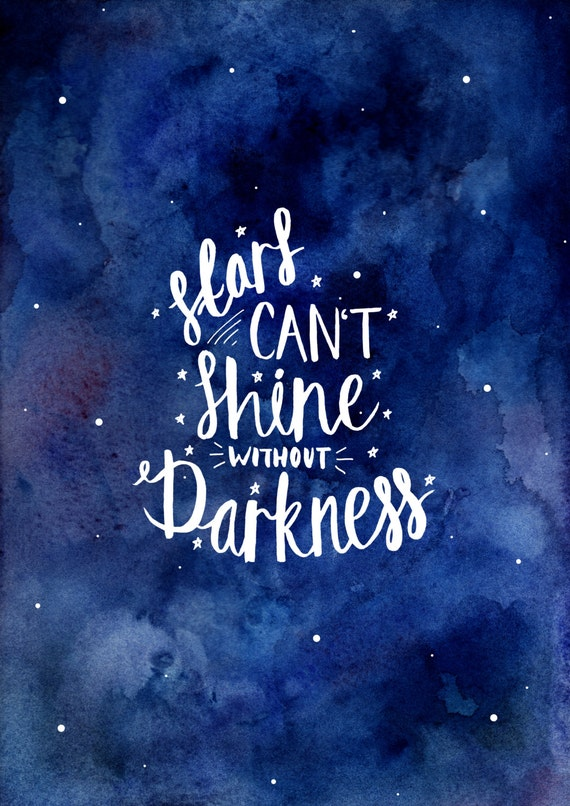 Items similar to stars can 39 t shine without darkness high quality print on etsy - Awesome englisch ...