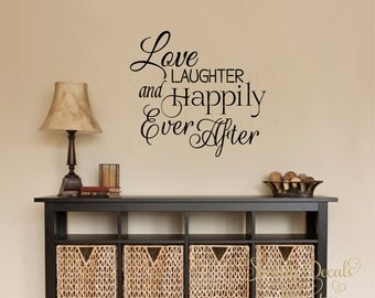 Love, Laughter and Happily Ever After wall decal, Love Wall Decal, Wall Decal, Inspirational Wall Decal, Vinyl Wall Decal, Wall Decor, Love