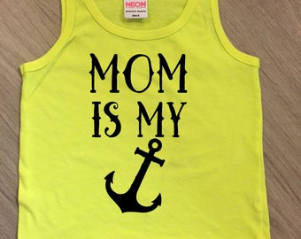 Mom is my anchor heart tank top - baby boy or girl tank - toddler tank - summer tank top