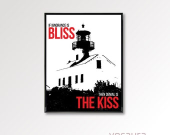 If Ignorance is Bliss... Print, Poster, Inspirational Quote, Wall Art, Lighthouse Decoration
