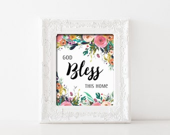 God Bless This Home Printable Wall Art Watercolor Flower God Bless Our Home Print Home Blessings Printable Home Decor God Bless This Home