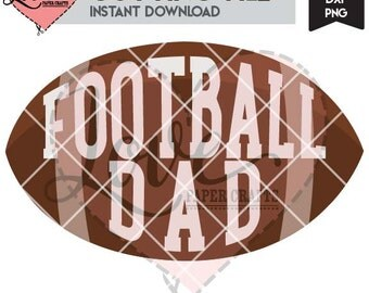 Football Dad Digital Cut File | American Football Dad SVG DXF EPS png Clip Art and Cutting File with Commercial Use