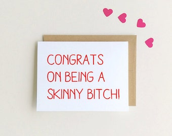 Congrats on being Skinny, Card for best friend, Besties, Funny friendship card, funny cards SKU : FC110