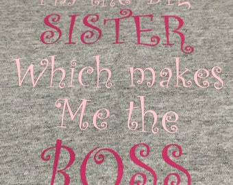 Big Sister Boss Toddler T-Shirt