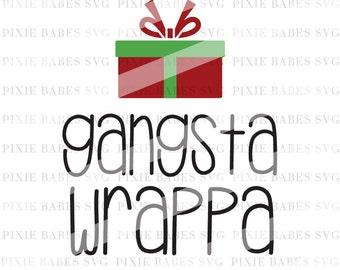 Gangsta Wrappa SVG, Holiday SVG, Christmas svg, Winter svg, Clip art, cuttables, svg, Cricut, Silhouette, Cutting Files