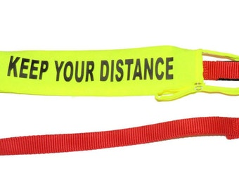 KEEP YOUR DISTANCE Lead Cover / Slip Ideal For Dogs that don't socialise well 834