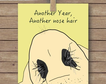 Instant download arrested development card funny birthday instant download nose hair birthday card funny birthday card getting old birthday card bookmarktalkfo Image collections