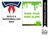 Build A Marshmallow Man Sign / Make Your Own Slime Sign / GhostBuster Sign / Boy Sign / Lego Sign / Printable Instant Download