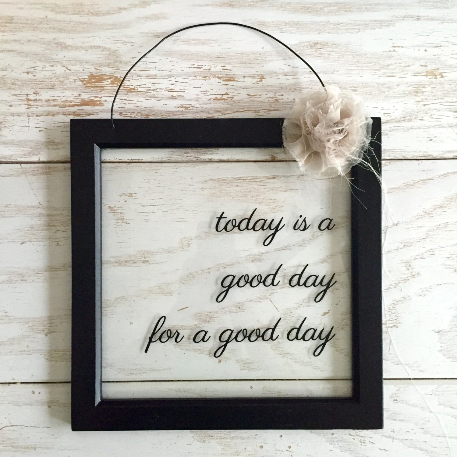 Today Is A Good Day For A Good Day Sign Good Day Sign Farmhouse decor inspirational decor motivational sign Fixer Upper Magnolia Market
