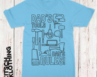Dad's Rules T-shirt - Funny Dad Shirt - Gift for Dad - Father's Day T-Shirt - Dad's Tools - AR-96