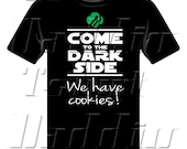 Come to the Dark Side We Have Cookies Girl Scout T-shirt for Teens and Women