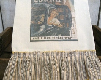 I'm From the Country Prairie Farmhouse ivory cotton Kitchen dish towel  Double Tattered ruffles ECS RDT