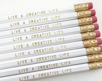 Live a Creative Life Pencils