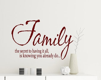 Wall Decals living room, Family Wall decals, the secret to having it all is knowing you already do, Family Quotes Decal, modern wall decal
