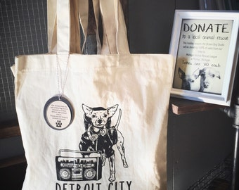 Detroit City tote bag- 100% of sales DONATED to a Detroit animal rescue