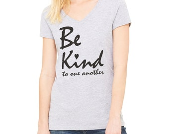Inspirational tshirt, Be Kind to one another, women t-shirts, quote tee, graphic tee, girlfriend gift, wedding gift, gift for bestie, rctees