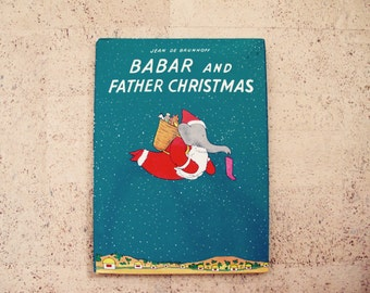 Babar and Father Christmas First Edition HC Jacketed / De Brunhoff Elephant Christmas Story Later Printing Random House Kids