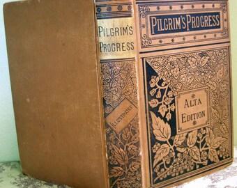 Pilgrim's Progress John Bunyan, On Sale Vintage Book Late 1800's Alta Edition Ornate Antique Book, Vintage Religious Christian Hardback Book