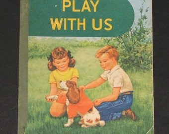 1962 Play with Us - 2nd preprimer by Lyons and Carnahan