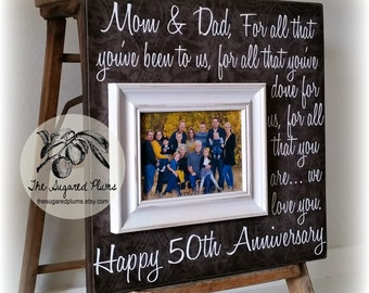 Parents Anniversary Gift, 50th Anniversary Gifts, For All That You Have Been To Us, Anniversary Frame, 16x16 THE SUGARED PLUMS
