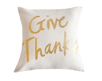 Give Thanks Pillow, Cream and Metallic Gold