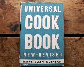 Vintage Universal Cook Book by Mary Ellen Quinlan - Published 1937