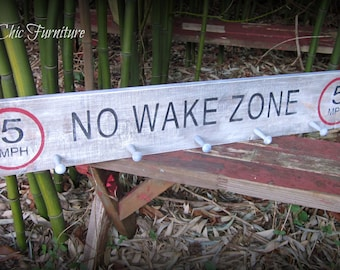 No Wake Zone Lake SIGN~ Cabin~Lodge~Boat~Gift~Coat Towel Rack Hanger