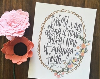 Isaiah 43 - Doing A New Thing - Hand Lettered Floral Print