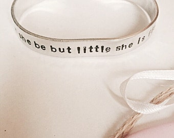Shakespeare Quote Bracelet - Though She Be But Little She Is Fierce - Cuff Bracelet - Shakespeare Bracelet - Shakespeare Cuff - Hand Stamped