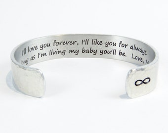 """Daughter Gift ~ I'll love you forever, I'll like you for always.  As long as I'm living my baby you'll be.  Love, Mom ~ 1/2""""  cuff"""