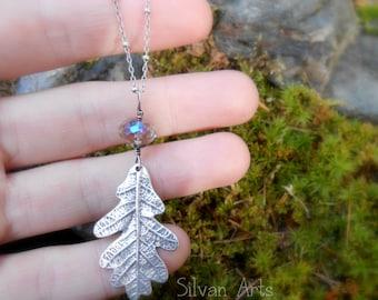 Oak Leaf Necklace -  Aura Quartz Real Oak Leaf Necklace - Silvan Leaf -  Woodland - Elven - Artisan Handcrafted with Recycled Fine Silver