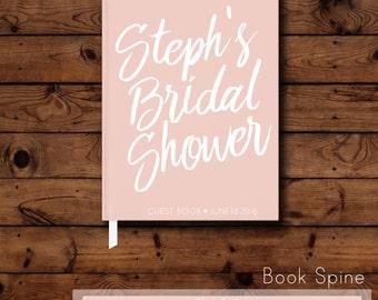 Bridal Shower Guest Book - Blush Guest Book - Wedding Shower Guest Book - Engagement Party - Wedding Keepsake - Wedding Photo Memento Gift